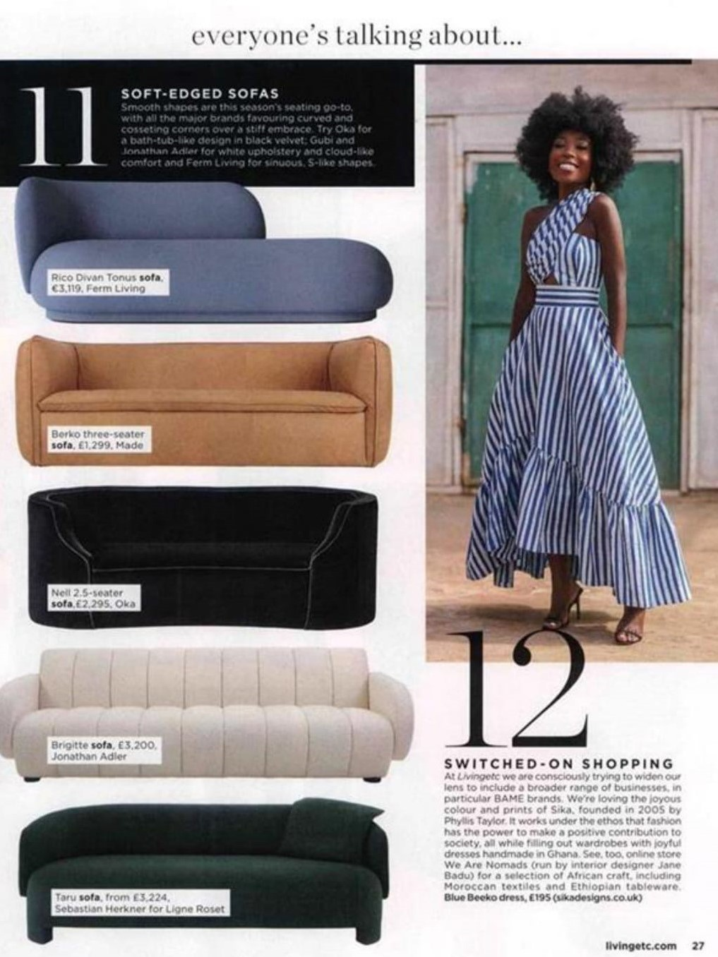 Everyone - including Living Etc - is talking about Jonathan Adler's Brigitte and Ligne Roset's Taru sofas