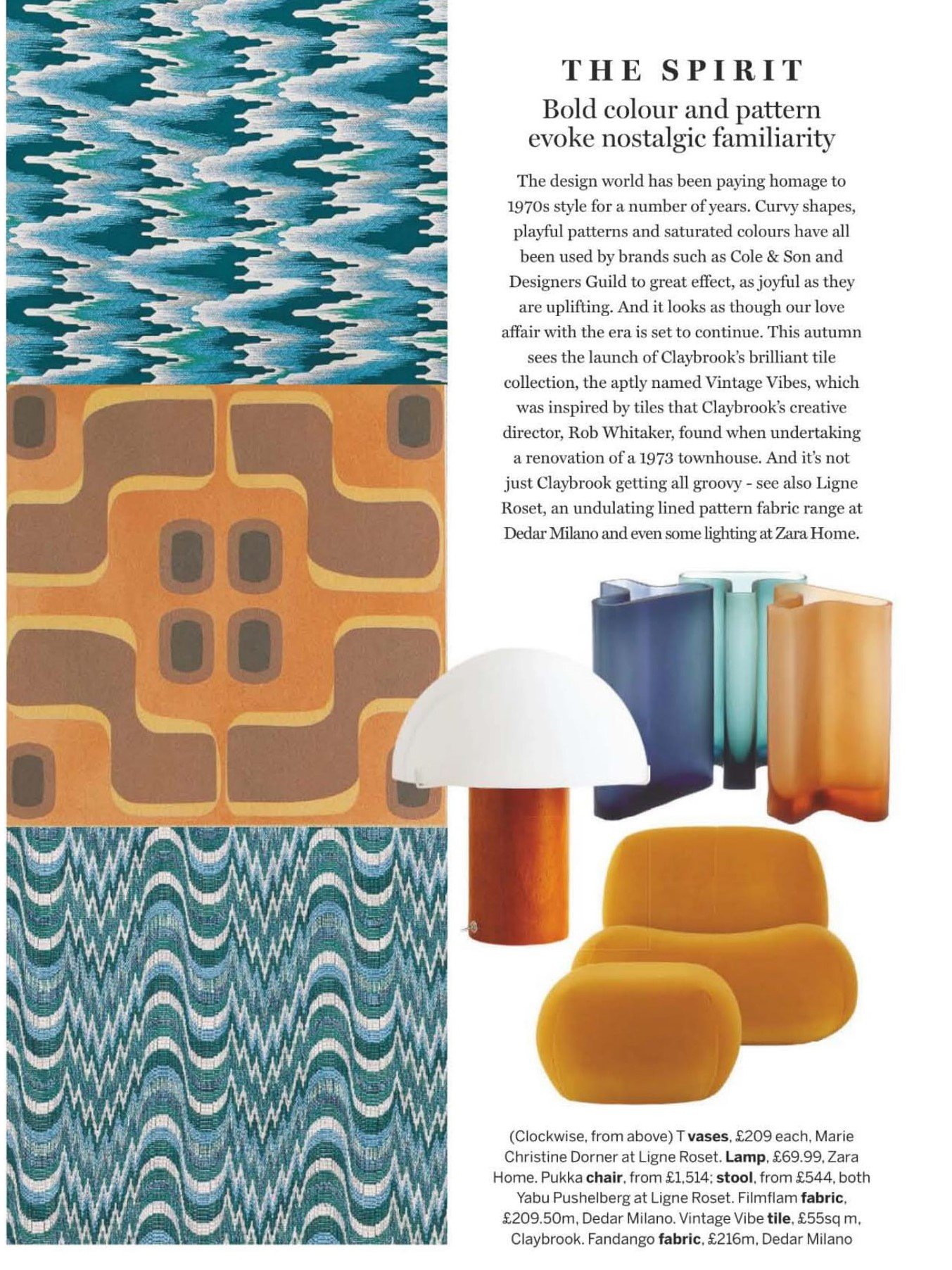 Ligne Roset's Pukka chair, stool and T vases's evoke nostalgic familiarity with their bold colour, says Homes & Gardens