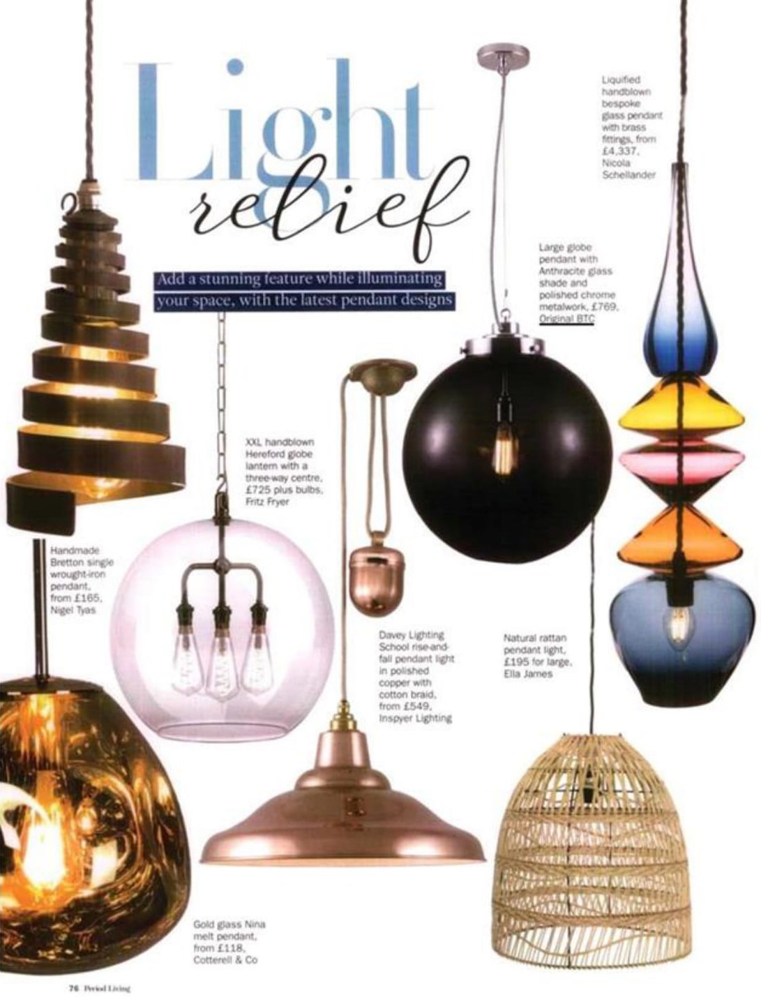 Original BTC's Globe and Davey Lighting's School pendants are joined by...